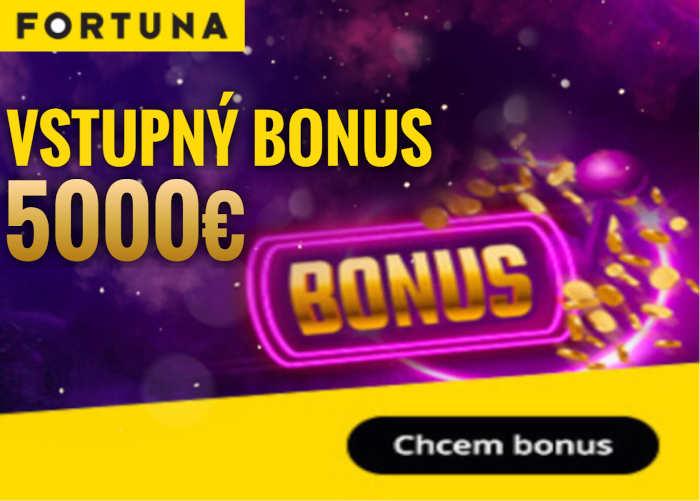 Bonusy FORTUNA KASINO VSTUPNÝ BONUS
