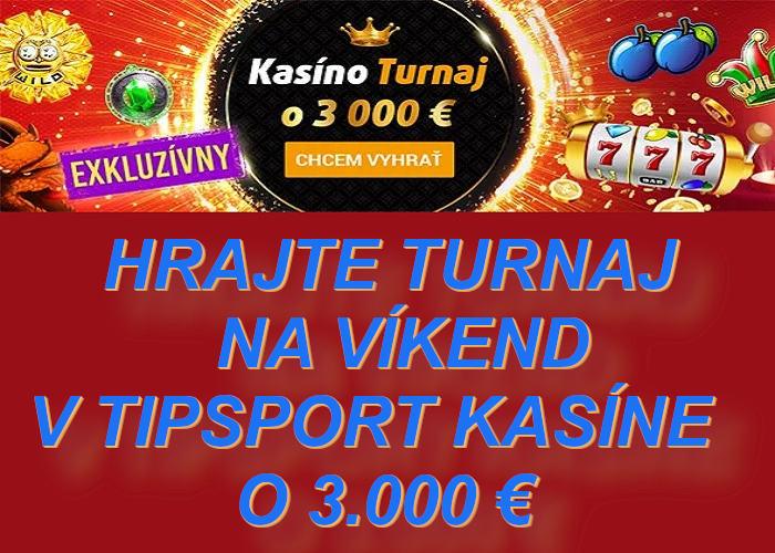 Bonusy Tipsport kasino turnaj o 3.000€