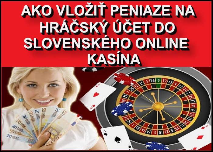 Ako dobiť peniaze do online kasina na Slovensku   Platobne metódy do slovenského online kasina