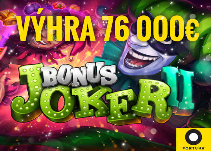 Super výhra Bonus Joker 2 fortuna kasino