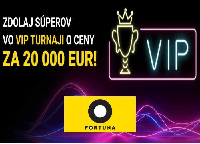 VIP Fortuna kasíno turnaj