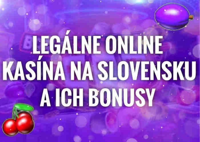 Legálne Slovenské online kasína na Slovensku