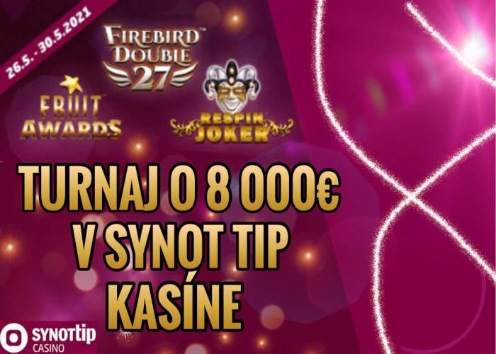 Synot Tip Online casino turnaj 10 o bank 8.000 €