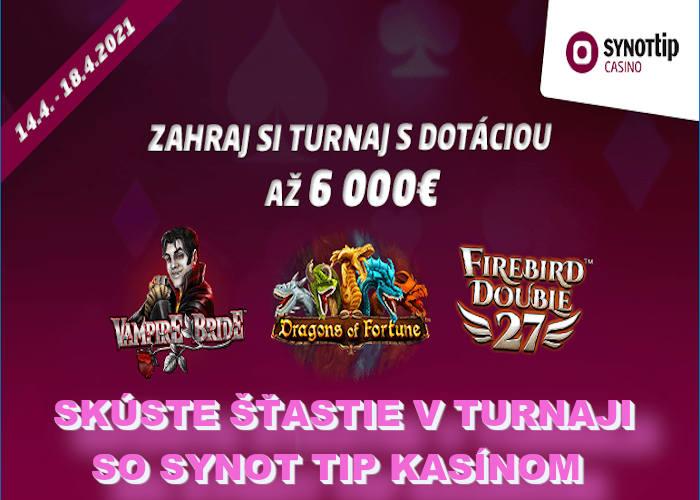 Synot tip kasino turnaj č.7 o 6.000€