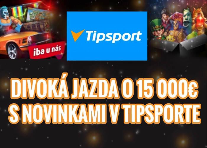 TIpsport kasino turnaj s novinkami o 15.000 €