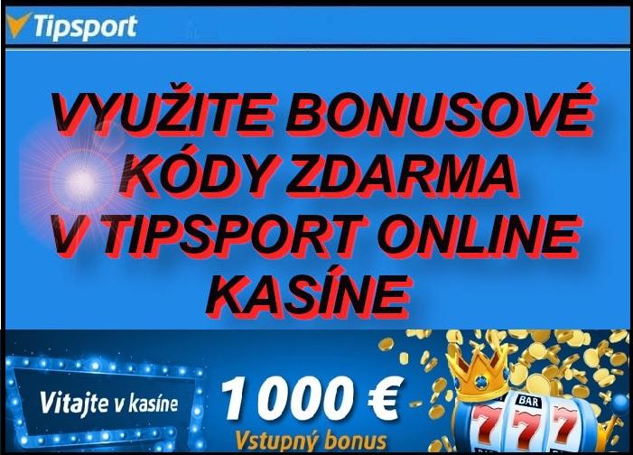 Tipsport kasino bonusové kódy na vstupný bonus zdarma | Tipsport kasino automaty zdarma