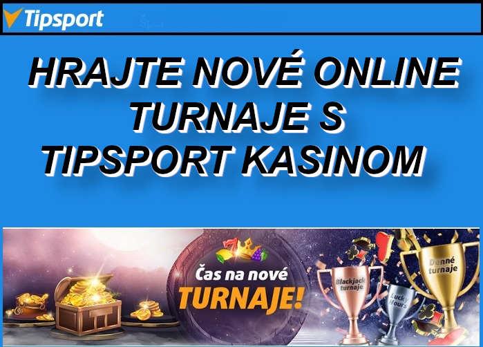 TIpsport online kasino turnaje o veľké výhry | Hrajte online automaty turnaje v Tipsport Slovenskom kasine